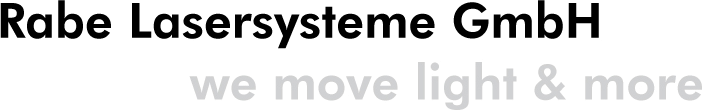 Rabe Lasersysteme GmbH - we move light and more